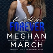 The Fight for Forever - The Legend Trilogy, Book 3 audiobook by Meghan March
