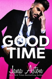 Good Time ebook by Jana Aston
