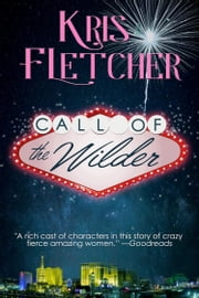 Call of the Wilder ebook by Kris Fletcher