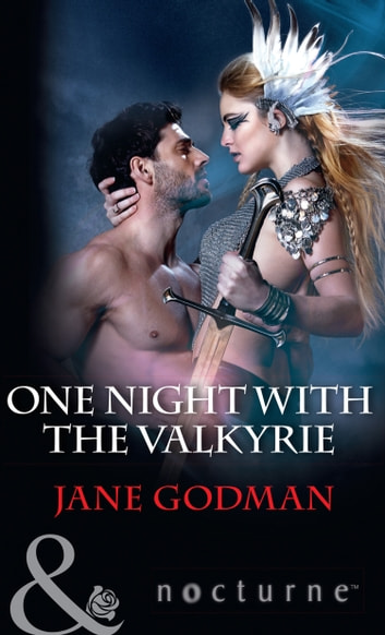 One Night With The Valkyrie (Mills & Boon Nocturne) ebook by Jane Godman