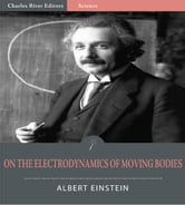 On the Electrodynamics of Moving Bodies (Illustrated Edition) ebook by Albert Einstein