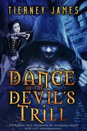 Dance to the Devil's Trill (sample) ebook by Tierney James