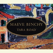 Tara Road - A Novel audiobook by Maeve Binchy