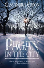 Pagan in the City ebook by Cassandra Eason