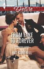 From Fake to Forever ebook by Kat Cantrell