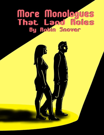 More Monologues That Land Roles ebook by Robin Snover