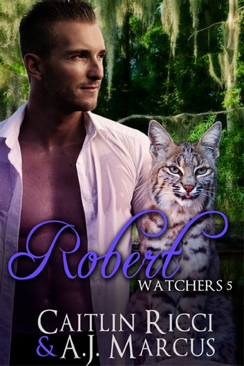 Robert ebook by Caitlin Ricci,A.J. Marcus