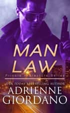 Man Law - A Romantic Suspense Series 電子書 by Adrienne Giordano