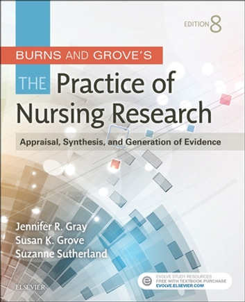 Burns and Grove's The Practice of Nursing Research - E-Book