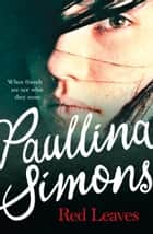 Red Leaves ebook by Paullina Simons