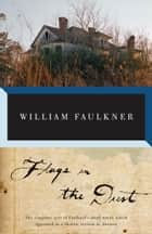 Flags in the Dust ebook by William Faulkner