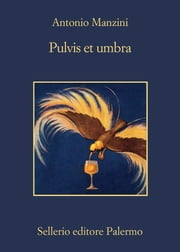 Pulvis et umbra ebook by Antonio Manzini