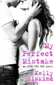 My Perfect Mistake ebook by Kelly Siskind