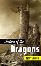 Return of the Dragons (Omnibus) - Return of the Dragons ebook by