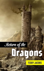 Return of the Dragons (Omnibus) - Return of the Dragons ebook by Teddy Jacobs