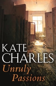 Unruly Passions ebook by Kate Charles