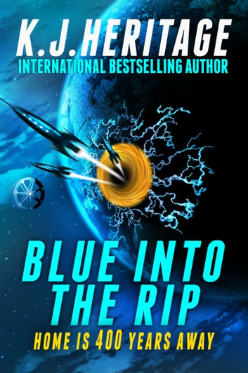 Blue Into The Rip ebook by K.J. Heritage