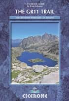 The GR11 Trail - La Senda - Through the Spanish Pyrenees ebook by Brian Johnson