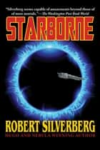 Starborne ebook by Robert Silverberg