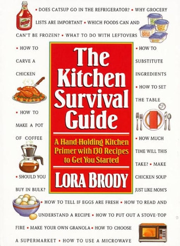 Kitchen Survival Guide ebook by Lora Brody