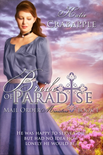 Bride of Paradise - Book One ebook by Katie Crabapple