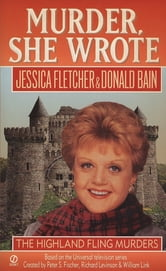 Murder, She Wrote: Highland Fling Murders ebook by Jessica Fletcher,Donald Bain