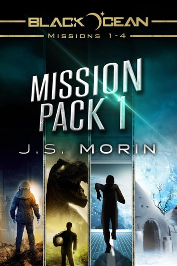 Mission Pack 1 - Black Ocean Mission Packs, #1 ebook by J.S. Morin