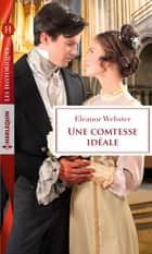 Une comtesse idéale ebook by Eleanor Webster