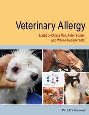 Veterinary Allergy ebook by Chiara Noli,Aiden P. Foster,Wayne Rosenkrantz