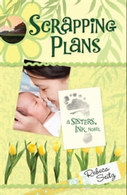 Scrapping Plans ebook by Rebeca Seitz