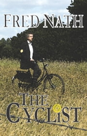 The Cyclist: A World War II Thriller ebook by Fred Nath