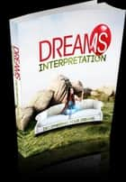 Dream Interpretation ebook by Anonymous