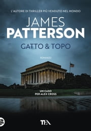 Gatto & topo eBook by James Patterson, Annamaria Raffo