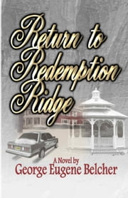 Return to Redemption Ridge ebook by George Belcher