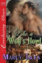Like a Wolf's Howl ebook by Marcy Jacks
