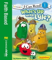 What's Up with Lyle? ebook by Karen Poth