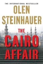The Cairo Affair ebook by Olen Steinhauer