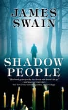 Shadow People ebook by James Swain