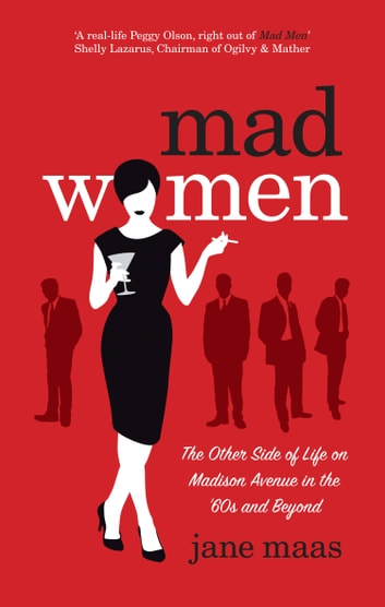 Mad Women eBook by Jane Maas