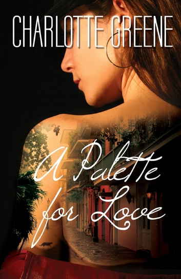 A Palette for Love ebook by Charlotte Greene