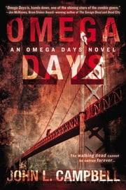 Omega Days ebook by John L. Campbell