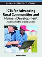 ICTs for Advancing Rural Communities and Human Development ebook by Susheel Chhabra