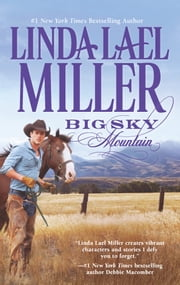 Big Sky Mountain - Book 2 of Parable, Montana Series ebook by Linda Lael Miller