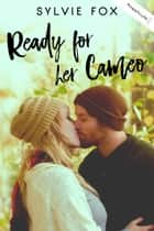 Ready for Her Cameo ebook by Sylvie Fox