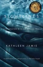 Sightlines ebook by Kathleen Jamie
