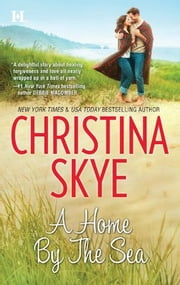 A Home by the Sea ebook by Christina Skye