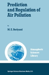 Prediction and Regulation of Air Pollution ebook by M.E. Berlyand