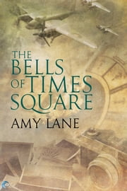 The Bells of Times Square ebook by Amy Lane