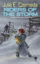 Riders of the Storm - Stratification #2 ebook by Julie E. Czerneda