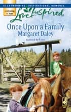 Once Upon A Family ebook by Margaret Daley